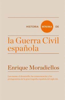 HISTORIA MINIMA DE LA GUERRA CIVIL ESPAÑOLA