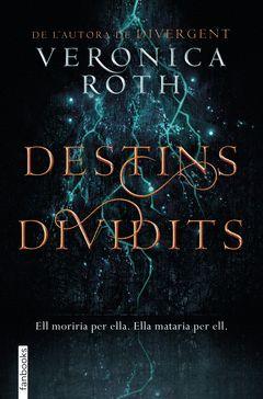 DESTINS DIVIDITS