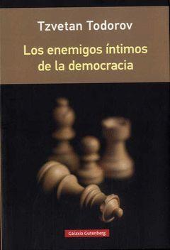 LOS ENEMIGOS INTIMOS DE LA DEMOCRACIA- RUSTICA