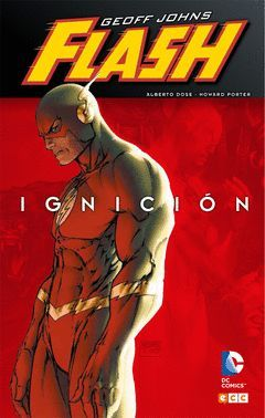 FLASH DE GEOFF JOHNS 01: IGNICIÓN