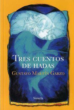 TRES CUENTOS DE HADAS  (RÚSTICA)
