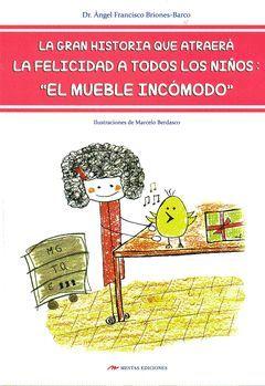 MUEBLE INCOMODO: HISTORIA QUE ATRAERA LA FELICIDAD A TODOS LOS NIÑOS