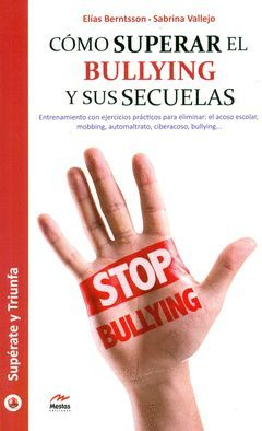 COMO SUPERAR EL BULLYING Y SUS SECUELAS