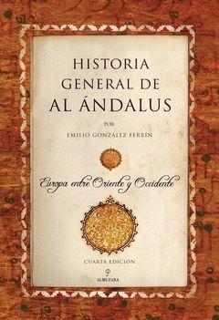 HISTORIA GENERAL DE AL ANDALUS.ALMUZARA-RUST