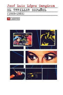 THRILLER ESPAÑOL, EL (1969-1983).LAERTES
