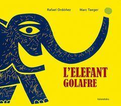 L'ELEFANT GOLAFRE