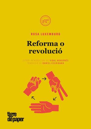 REFORMA O REVOLUCIO
