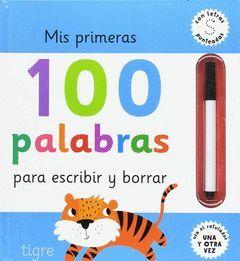 MIS 100 PRIMERAS PALABRAS PARA ESCRIBIR Y BORRA