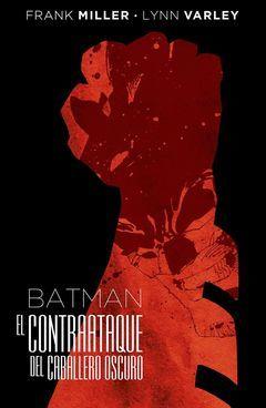 BATMAN: EL CONTRAATAQUE DEL CABALLERO OSCURO (EDICION DELUXE)