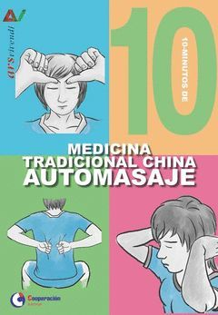 10 MINUTOS DE MEDICINA TRADICIONAL  CHINA AUTOMASA