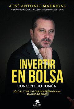 INVERTIR EN BOLSA CON SENTIDO COMUN.ALIENTA
