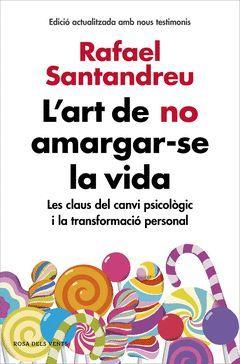 L'ART DE NO AMARGAR-SE LA VIDA (EDICIO AMPLIADA I ACTUALITZADA)