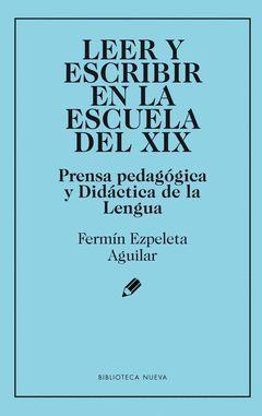 LEER Y ESCRIBIR EN LA ESCUELA DEL XIX