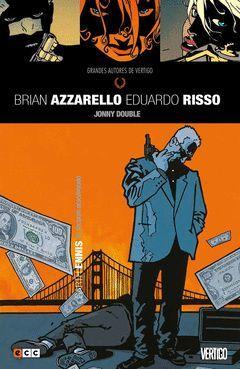 GRANDES AUTORES DE VERTIGO: BRIAN AZZARELLO Y EDUARDO RISSO - JONNY DOUBLE