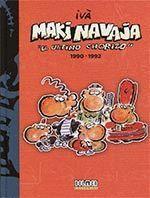 MAKINAVAJA 04 EL ULTIMO CHORIZO 1990-1992