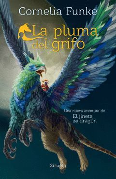 EL JINETE DEL DRAGÓN Y LA PLUMA DEL GRIFO