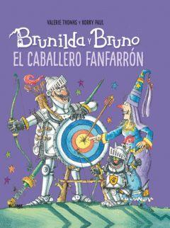 BRUNILDA Y BRUNO. EL CABALLERO FANFARRÓN