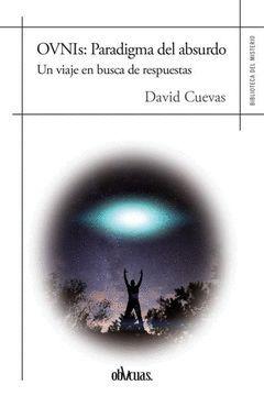 OVNIS: PARADIGMA DEL ABSURDO