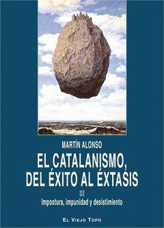 CATALANISMO DEL EXITO AL EXTASIS,EL