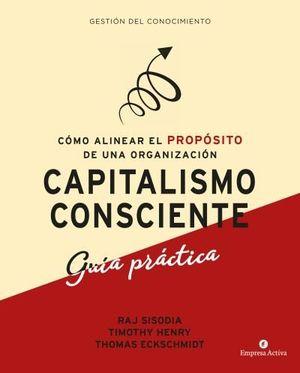 CAPITALISMO CONSCIENTE (GUÍA PRÁCTICA