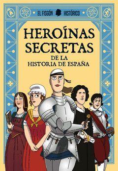 HEROINAS SECRETAS