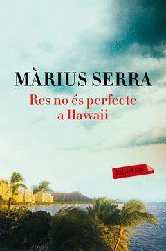 RES NO S PERFECTE A HAWAII