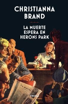 MUERTE ESPERA EN HERONS PARK, LA.SIRUELA-DURA