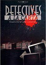 DETECTIVES A LA CARTA