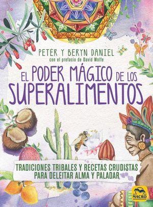 EL PODER MAGICO DE LOS SUPERALIMENTOS