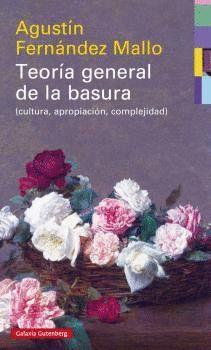 TEORIA GENERAL DE LA BASURA