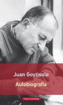 AUTOBIOGRAFÍA JUAN GOYTISOLO