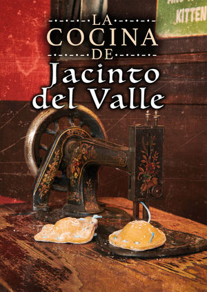 LA COCINA DE JACINTO DEL VALLE