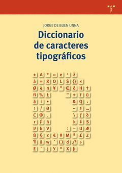 DICCIONARIO DE CARACTERES TIPOGRAFICOS