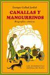 CANALLAS Y MANGURRINOS.ESPUELA DE PLATA