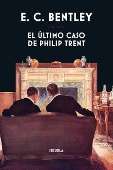 ÚLTIMO CASO DE PHILIP TRENT, EL