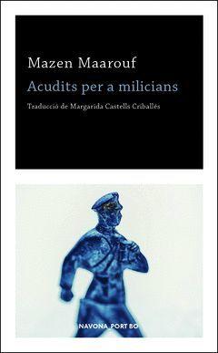 ACUDITS PER A MILICIANS