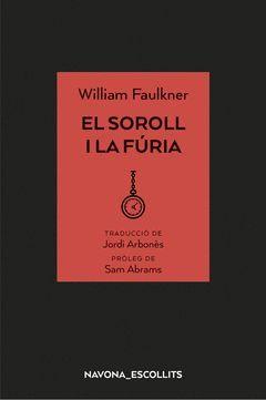EL SOROLL I LA FURIA