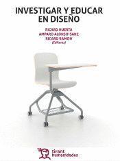 INVESTIGAR Y EDUCAR EN DISEÑO