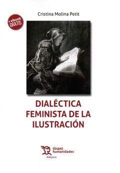 DIALECTICA FEMINISTA DE LA ILUSTRACION.TIRANT