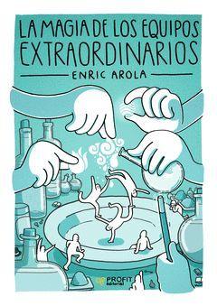 LA MAGIA DE LOS EQUIPOS EXTRAORDINARIOS