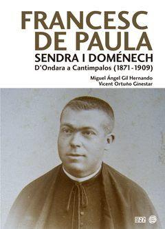 FRANCESC DE PAULA SENDRA I DOMÉNECH