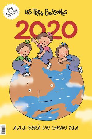 2020 CALENDARI DE LES TRES BESSONES.AVUI SERA UN GRAN DIA