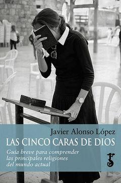 CINCO CARAS DE DIOS, LAS