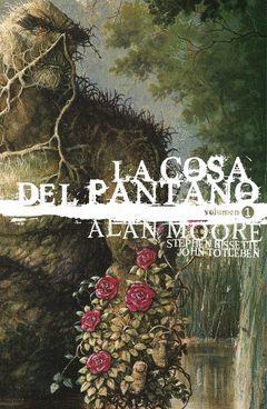 LA COSA DEL PANTANO DE ALAN MOORE: EDICION DELUXE VOL. 1