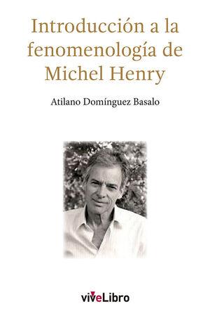 INTRODUCCION A LA FENOMENOLOGIA DE MICHEL HENRY