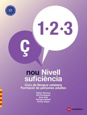 (LD) NIVELL C1. NOU NIVELL SUFICIÈNCIA 1, 2 I 3 (LL)