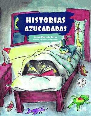 HISTORIAS AZUCARADAS