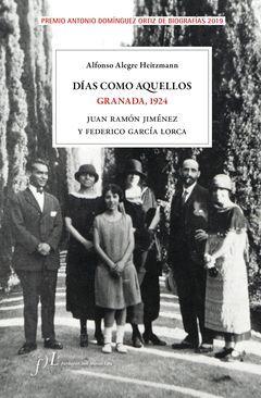 DÍAS COMO AQUELLOS. GRANADA, 1924.FUNDACION JOSE MANUEL LARA