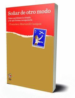 SOÑAR DE OTRO MODO.LA CAJA BOOKS