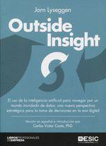 OUTSIDE INSIGHT. EL USO DE LA INTELIGENCIA ARTIFICIAL...